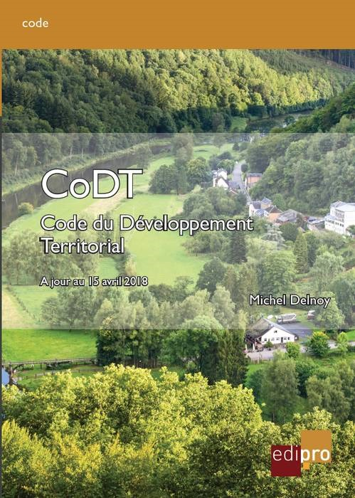 LE CODT. LE CODE DU DEVELOPPEMENT TERRITORIAL