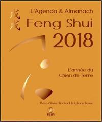 L'AGENDA & ALMANACH FENG SHUI 2018 - L'ANNEE DU CHIEN DE TERRE