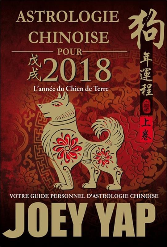 ASTROLOGIE CHINOISE POUR 2018 - L'ANNEE DU CHIEN DE TERRE