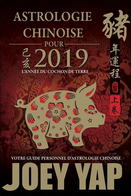 ASTROLOGIE CHINOISE POUR 2019 - L'ANNEE DU COCHON DE TERRE
