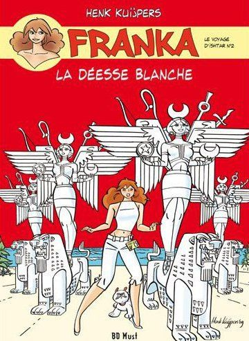 FRANKA LA DEESSE BLANCHE