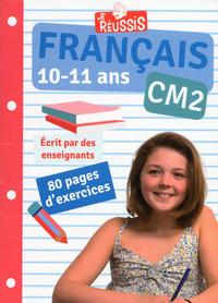 JE REUSSIS EN FRANCAIS CM2 10-11 ANS