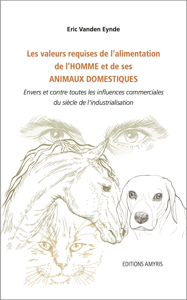 VALEURS REQUISES DE L'ALIMENTATION DE L'HOMME ET DE SES ANIMAUX DOMESTIQUES