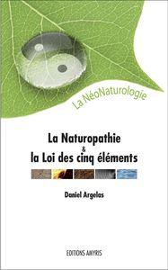 LA NATUROPATHIE ET LA LOI DES CINQ ELEMENTS - LA NEONATUROLOGIE