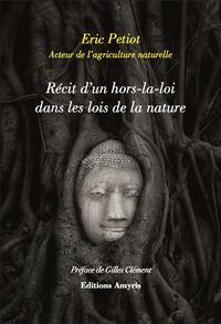 RECIT D'UN HORS-LA-LOI DANS LES LOIS DE LA NATURE
