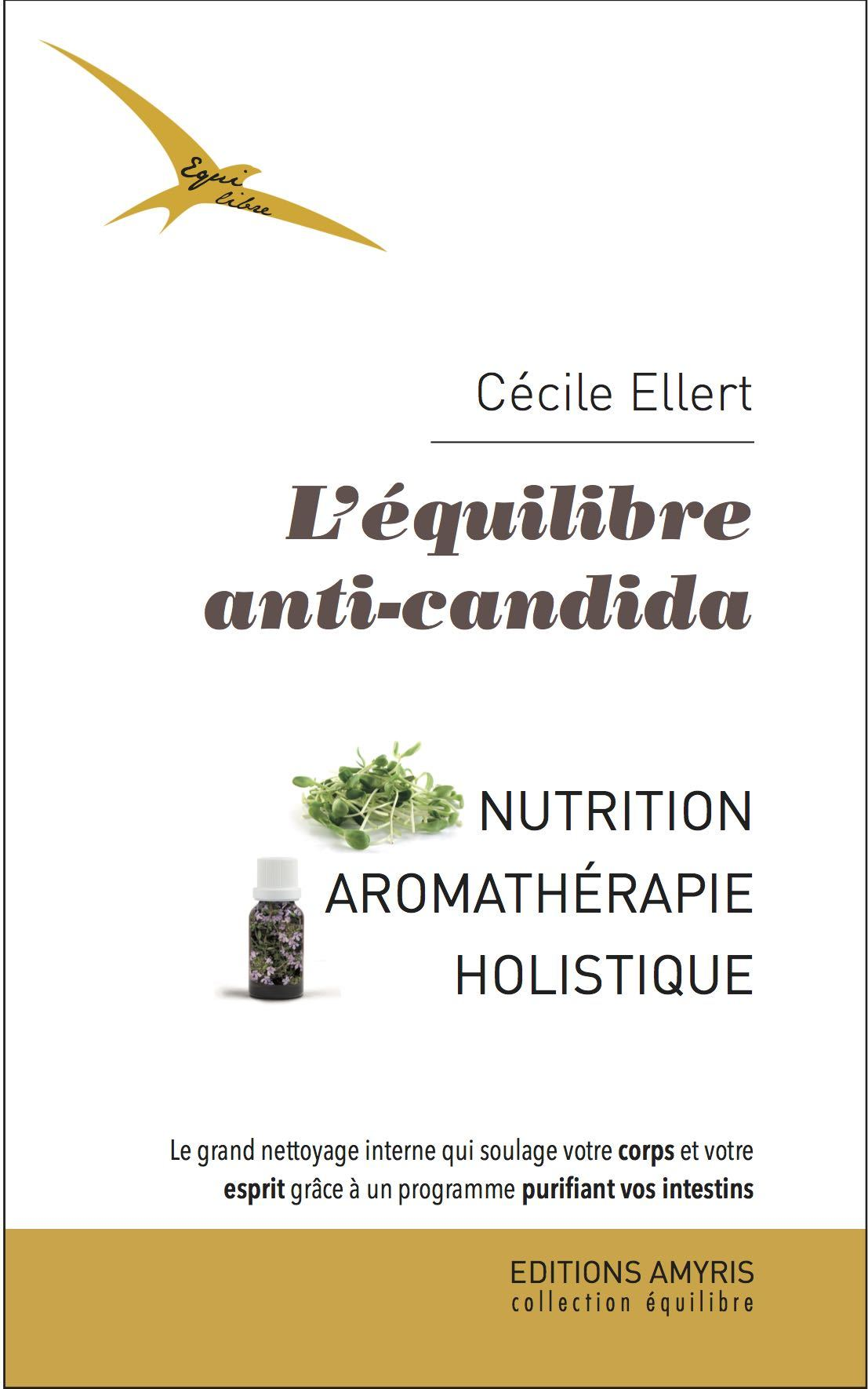 L'EQUILIBRE ANTI-CANDIDA - NUTRITION - AROMATHERAPIE HOLISTIQUE