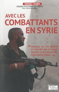 AVEC LES COMBATTANTS DE SYRIE