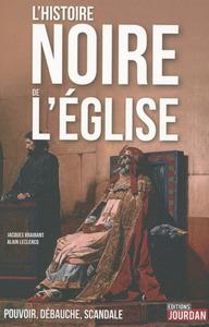 L'HISTOIRE NOIRE DE L'EGLISE
