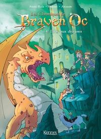 LES CHRONIQUES DE BRAVEN OC BD T04 - L'ILE AUX DRAGONS