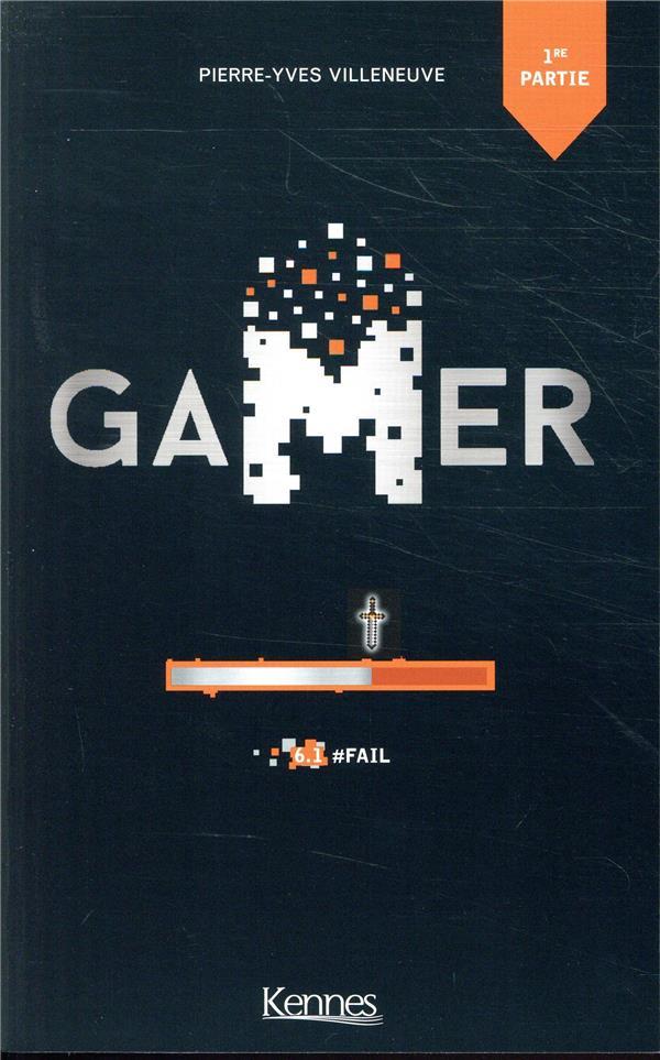 GAMER T06.1 - #FAIL 1/2