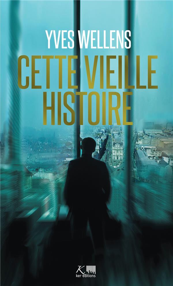 CETTE VIEILLE HISTOIRE