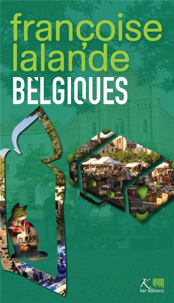 BELGIQUES - FRANCOISE LALANDE