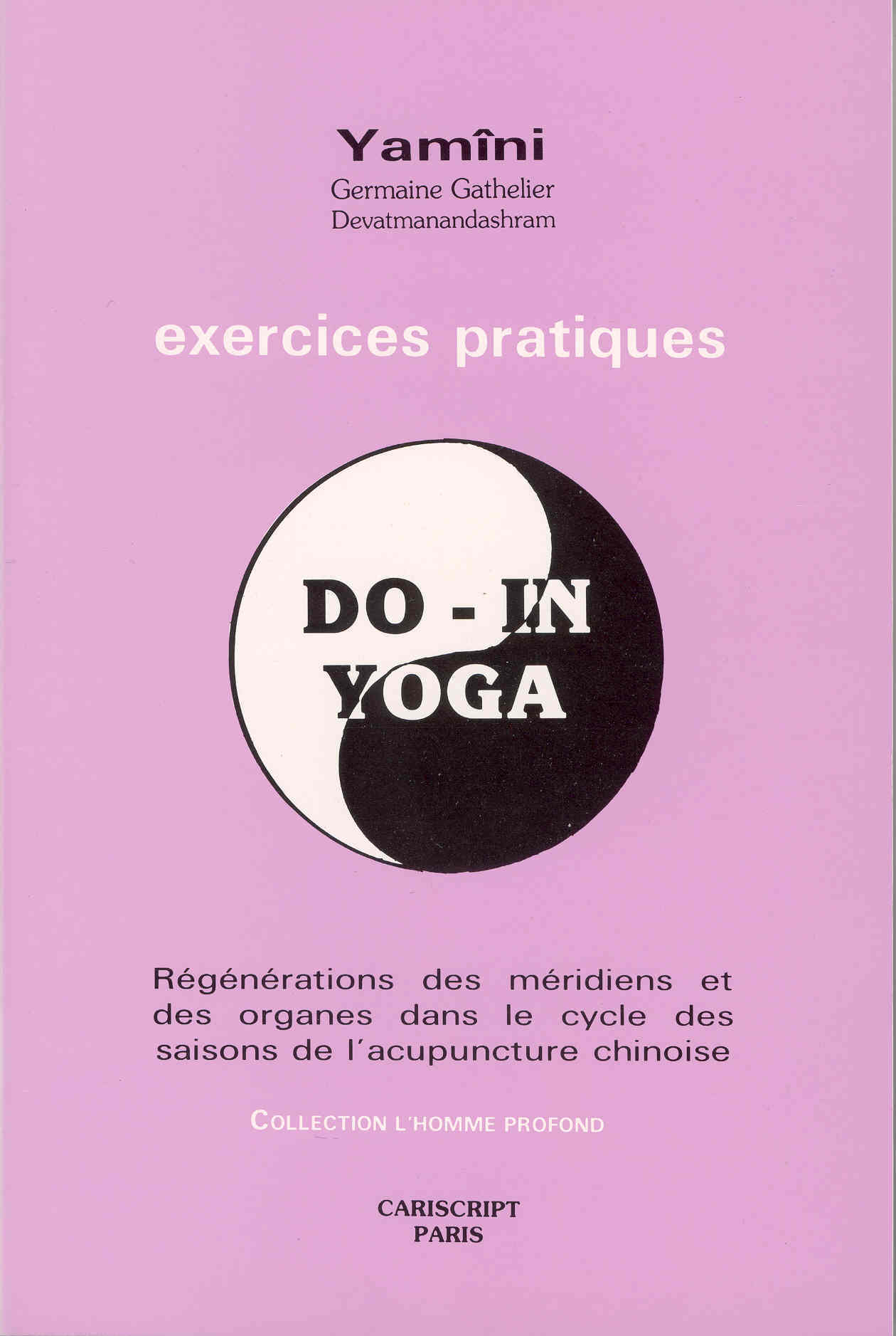 DO-IN, YOGA. EXERCICES PRATIQUES