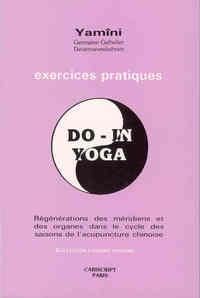 DO-IN, YOGA. EXERCICES PRATIQUES