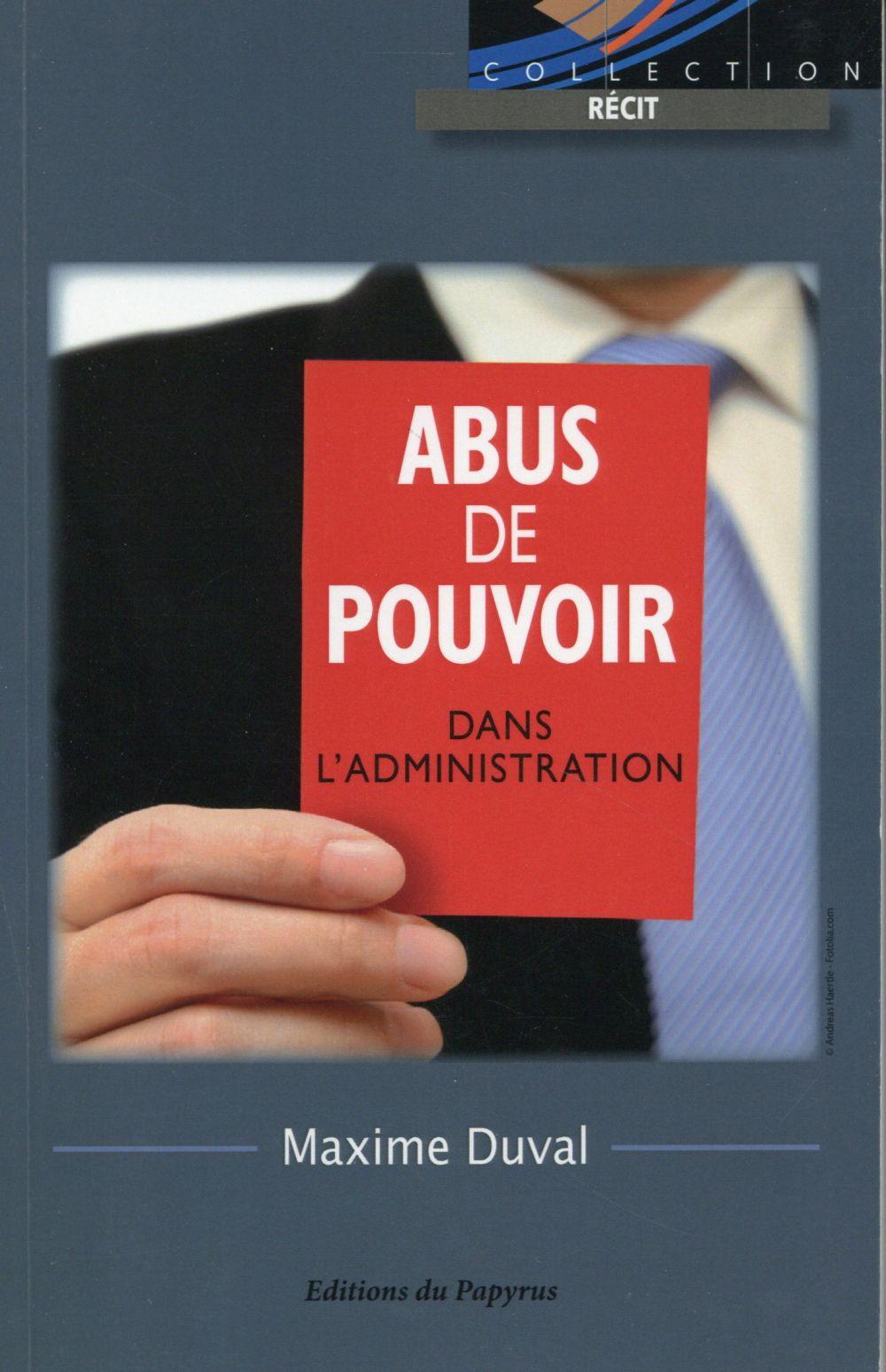 ABUS DE POUVOIR DANS L ADMINISTRATION