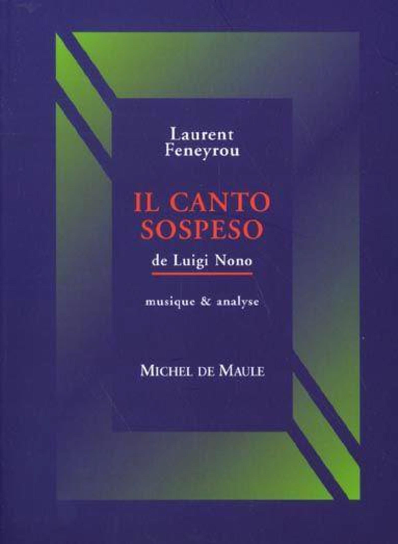 """""""IL CANTO SOSPESO"""" DE LUIGI NONO MUSIQUE & ANALYSE"""
