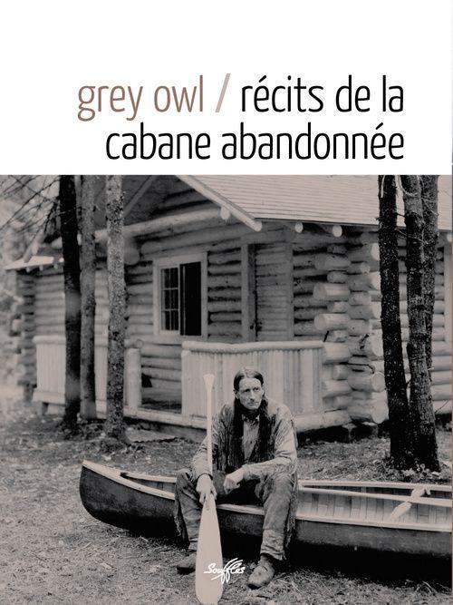 RECITS DE LA CABANE ABANDONNEE