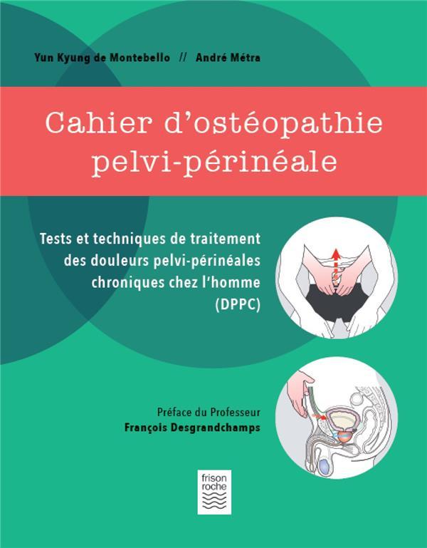 CAHIER D'OSTEOPATHIE PELVI-PERINEALE