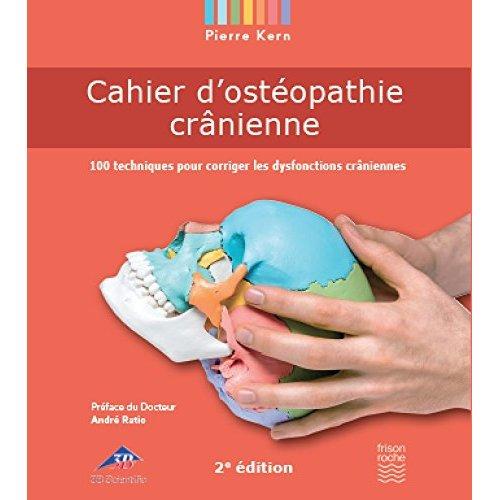 CAHIER D'OSTEOPATHIE CRANIENNE. 2E EDITION