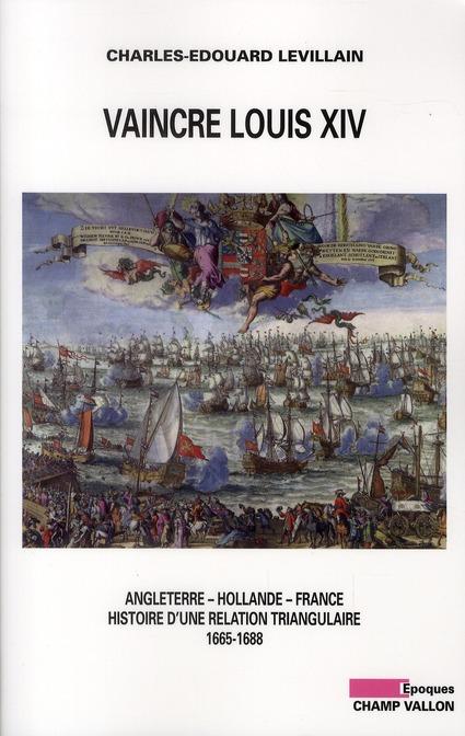 VAINCRE LOUIS XIV