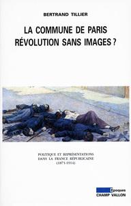 La Commune de Paris, révolution sans images ?