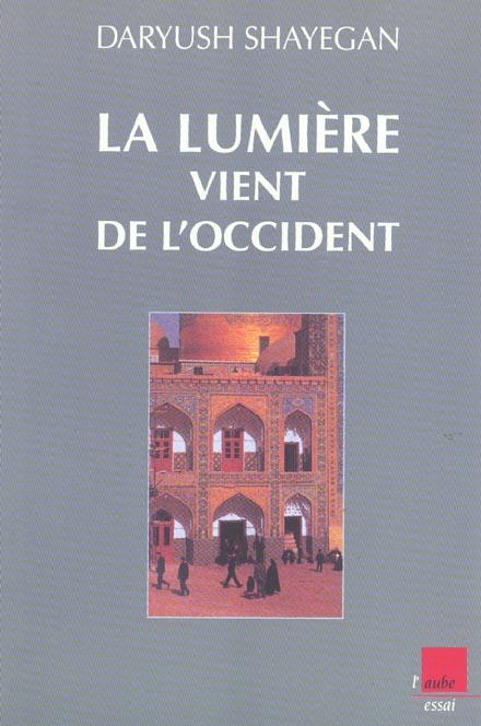 LUMIERE VIENT DE L'OCCIDENT (LA)