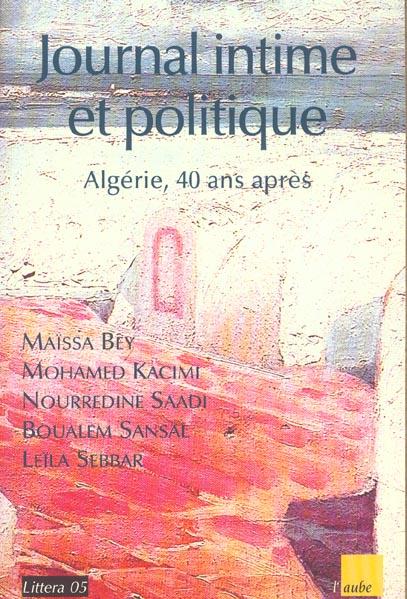 JOURNAL INTIME ET POLITIQUE