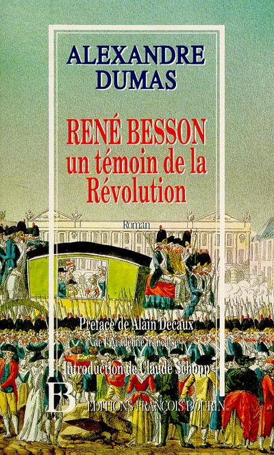 RENE BESSON TEMOIN DE LA REVOLUTION