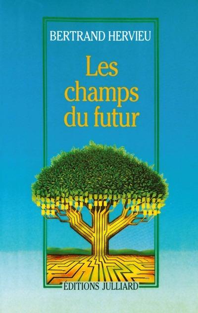 LES CHAMPS DU FUTUR