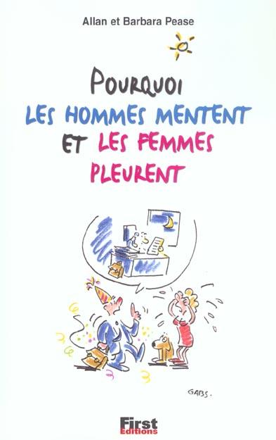 POURQUOI LES HOMMES MENTENT ET LES FEMMES PLEURENT