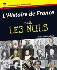 HISTOIRE DE FRANCE POUR LES NULS (L')