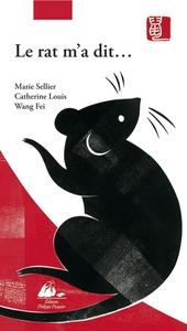 LE RAT M'A DIT - VRAIE HISTOIRE DU ZODIAQUE CHINOIS