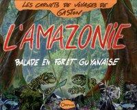 BALADE EN AMAZONIE
