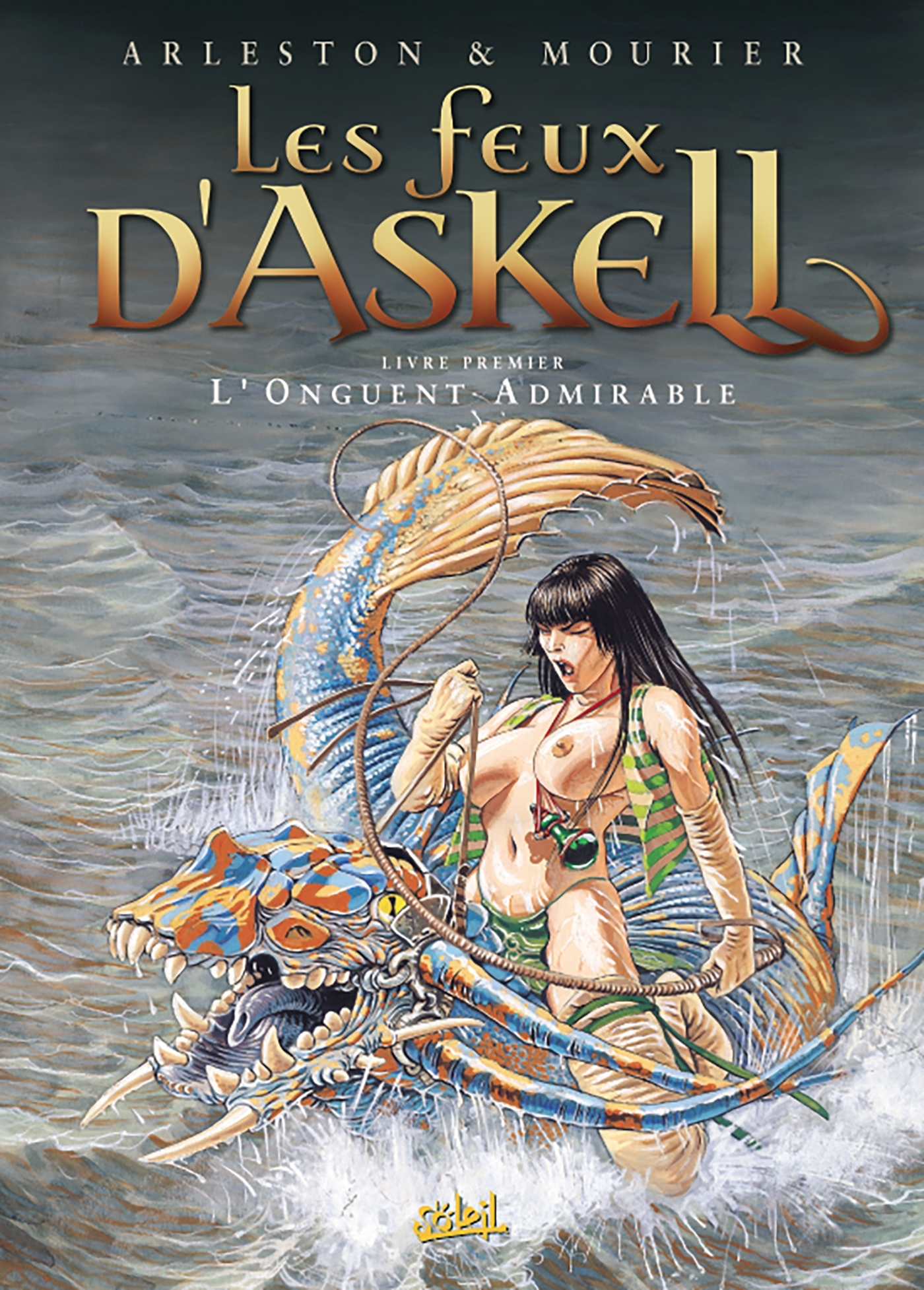 LES FEUX D'ASKELL - TOME 1 -  L'ONGUENT ADMIRABLE