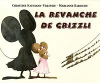 REVANCHE DE GRIZZLI (LA)