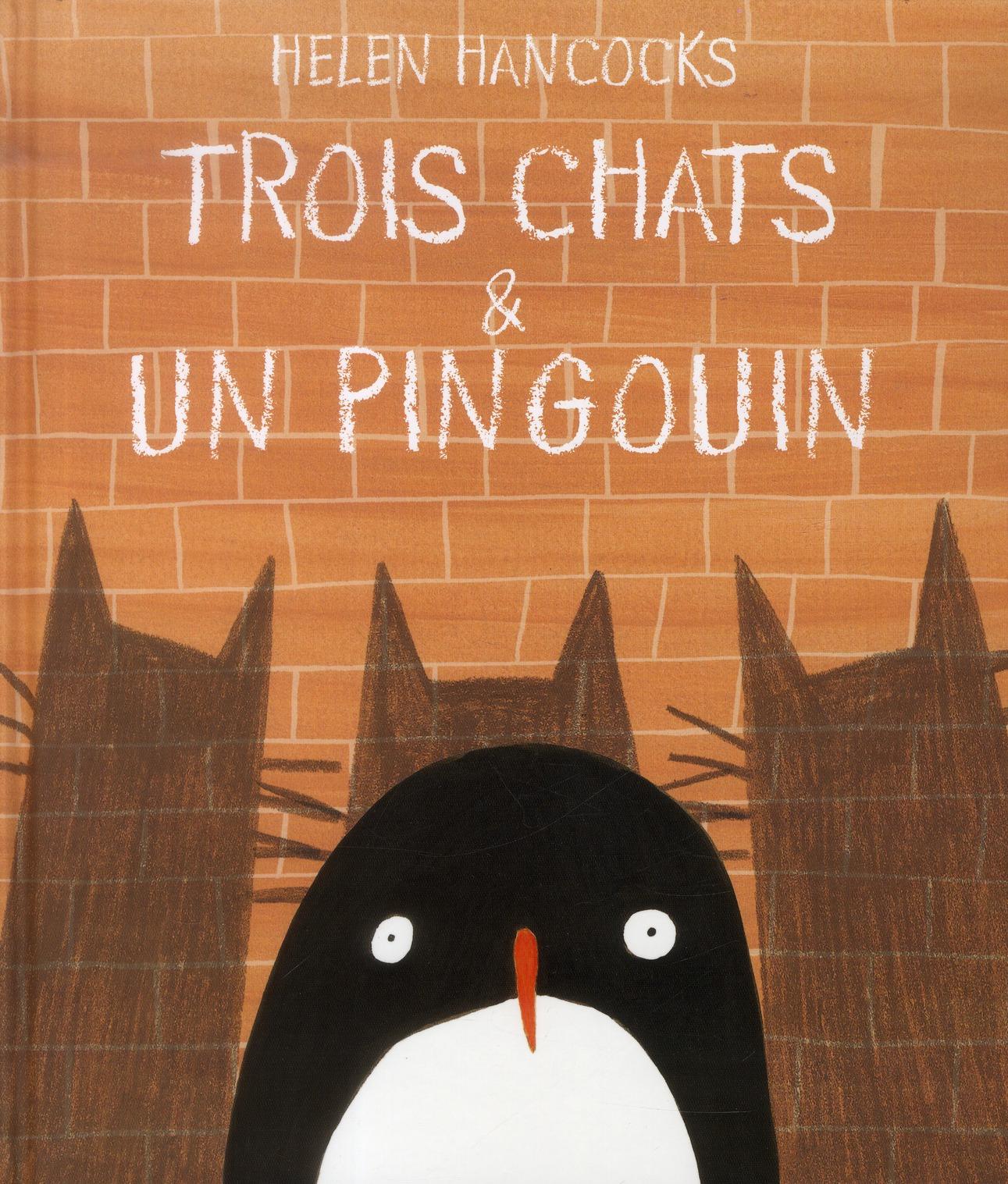 TROIS CHATS ET UN PINGOUIN
