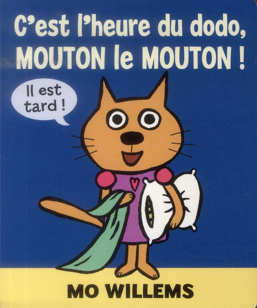 C EST L HEURE DU DODO MOUTON LE MOUTON