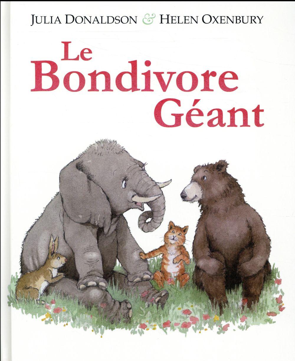 LE BONDIVORE GEANT