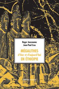MEGALITHES D'HIER ET D'AUJOURD'HUI EN ETHIOPIE