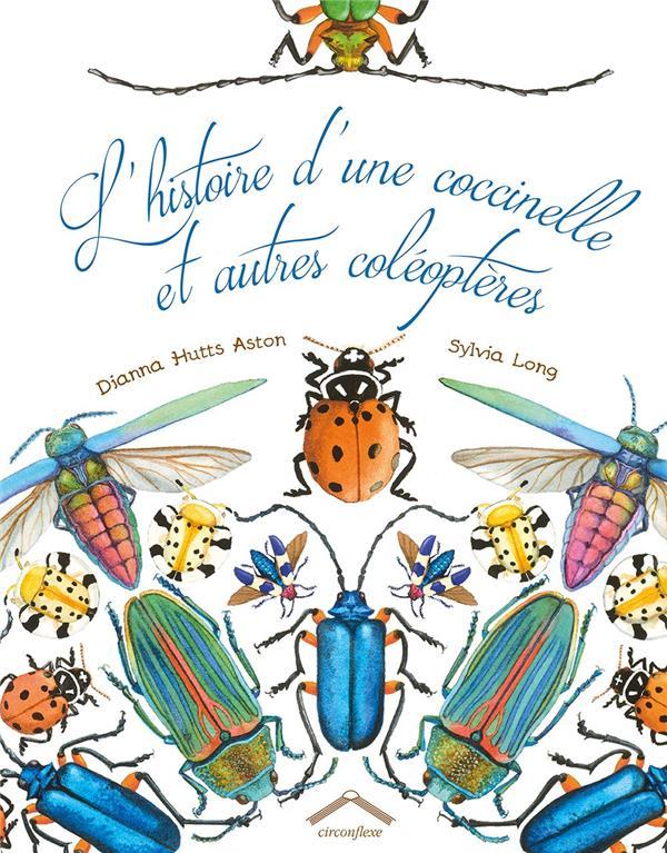 HISTOIRE D'UNE COCCINELLE ET AUTRES COLEOPTERES (L')