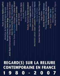 REGARD(S) SUR LA RELIURE CONTEMPORAINE EN FRANCE