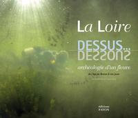LOIRE DESSUS DESSOUS (LA)