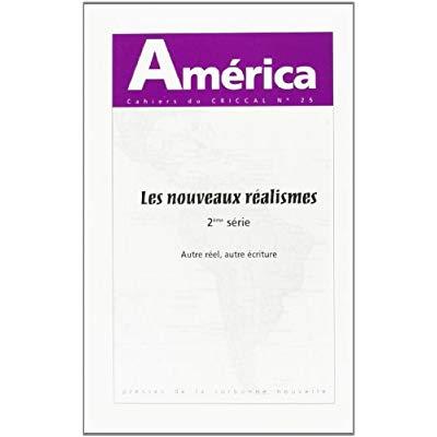 AMERICA, N  25. LES NOUVEAUX REALISMES, 2E SERIE. AUTRE REEL, AUTRE E CRITURE