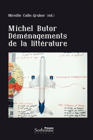 MICHEL BUTOR. DEMENAGEMENTS DE LA LITTERATURE