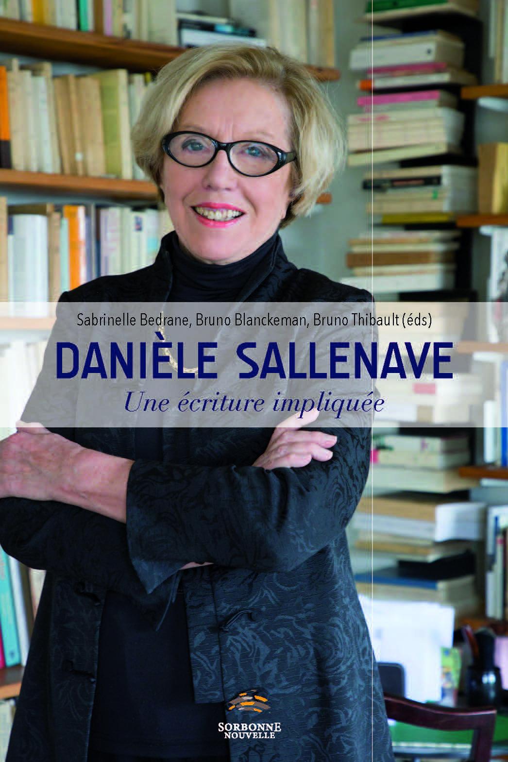 DANIELE SALLENAVE, UNE ECRITURE IMPLIQUEE