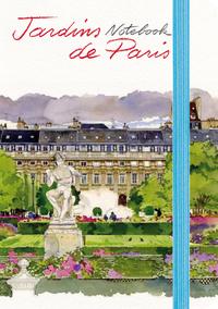 NOTEBOOK JARDINS DE PARIS