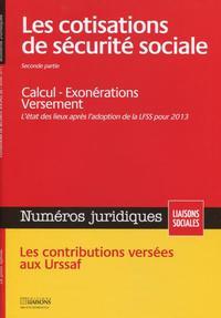 LES COTISATIONS DE SECURITE SOCIALE. JANVIER 2013. PARTIE 2.CALCUL. EXONERATIONS