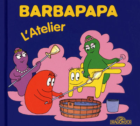 BARBAPAPA - L'ATELIER