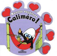 BONNES VACANCES CALIMERO