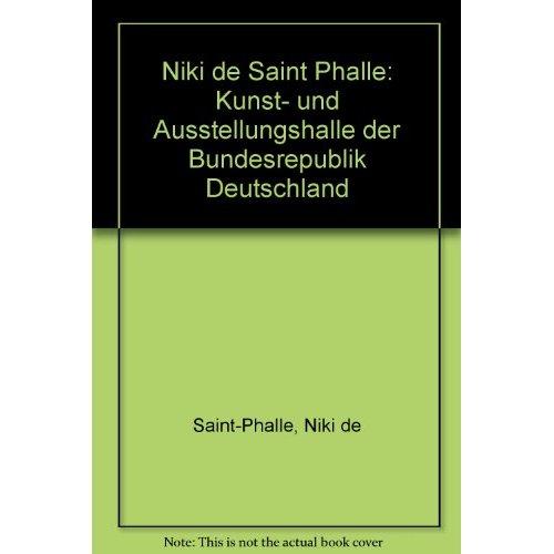 NIKI DE SAINT PHALLE 233 ILLUSTRATIONS EN NOIR ET BLANC ET 268 EN COULEUR